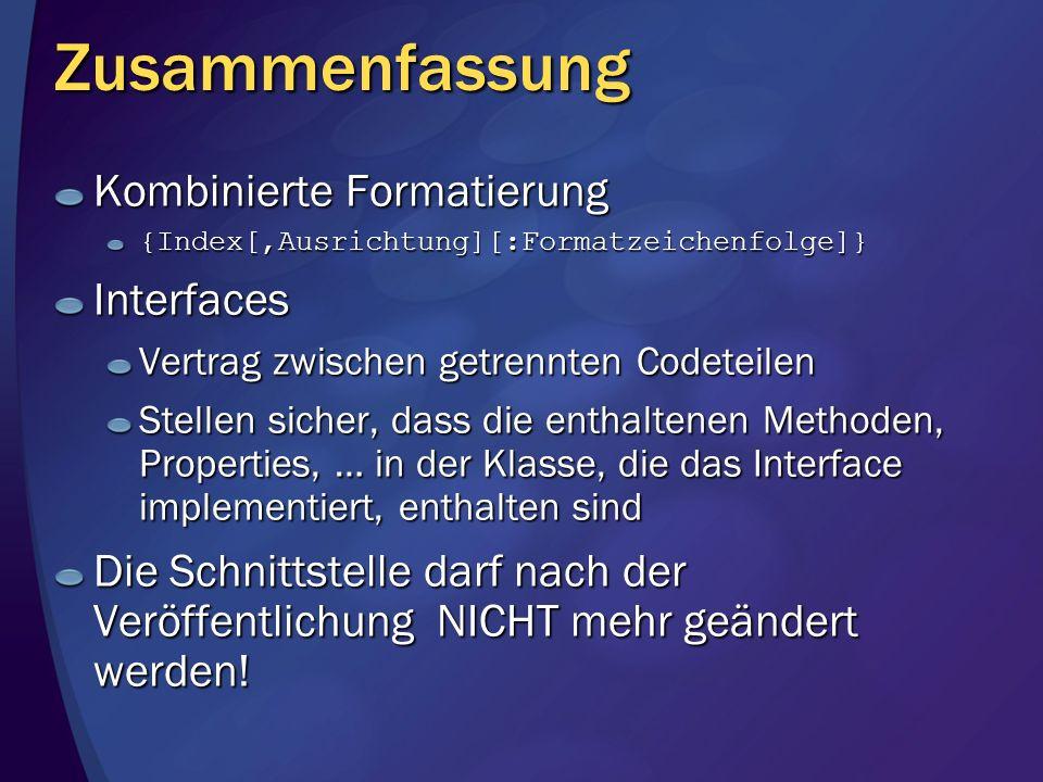 Zusammenfassung Kombinierte Formatierung Interfaces