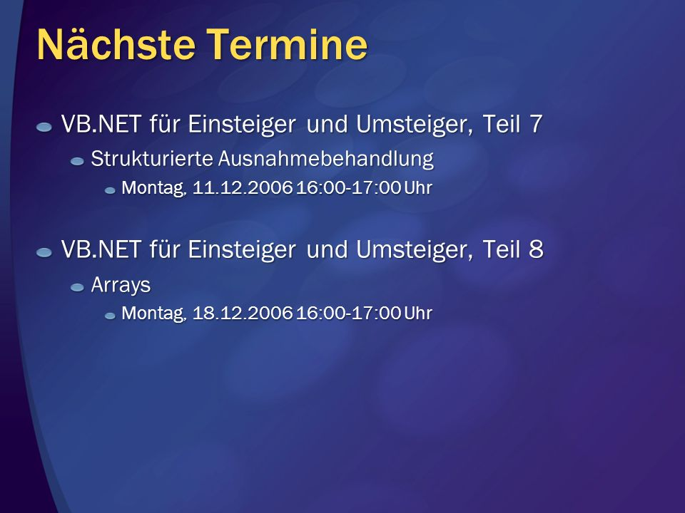 Nächste Termine VB.NET für Einsteiger und Umsteiger, Teil 7