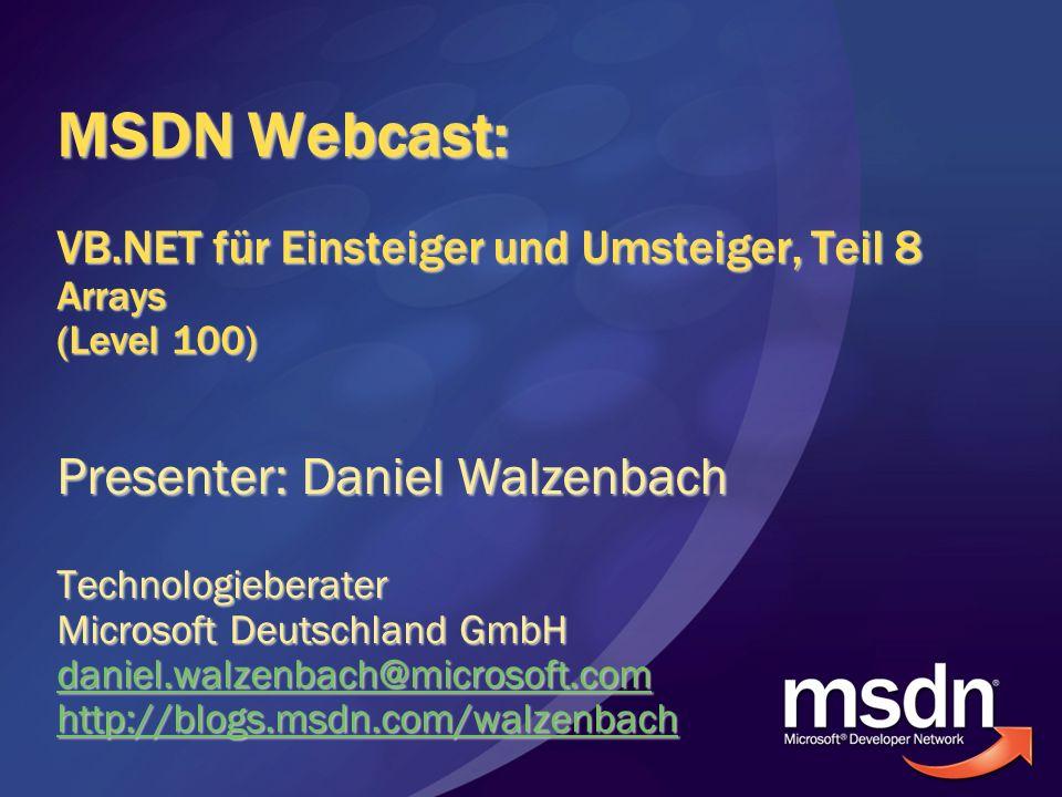 MSDN Webcast: VB.NET für Einsteiger und Umsteiger, Teil 8 Arrays (Level 100)