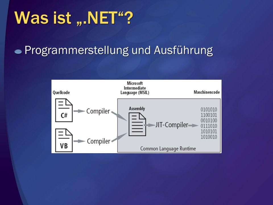 """Was ist """".NET Programmerstellung und Ausführung"""