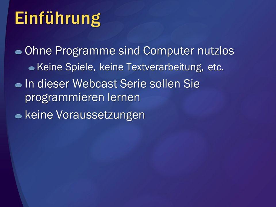 Einführung Ohne Programme sind Computer nutzlos