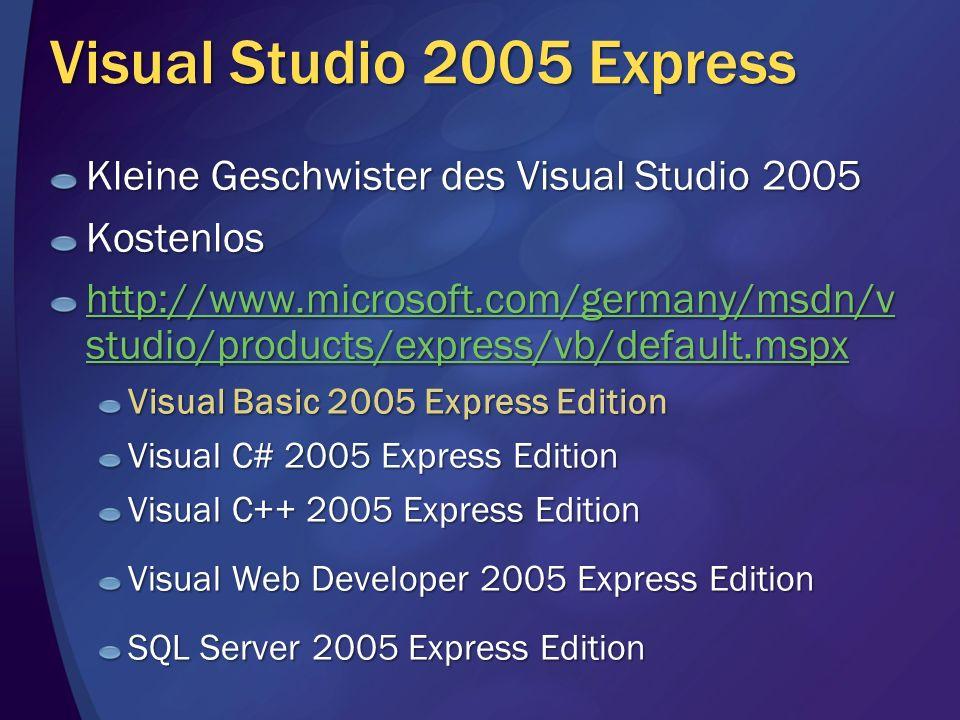 Visual Studio 2005 Express Kleine Geschwister des Visual Studio 2005
