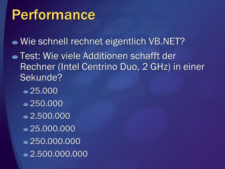 Performance Wie schnell rechnet eigentlich VB.NET