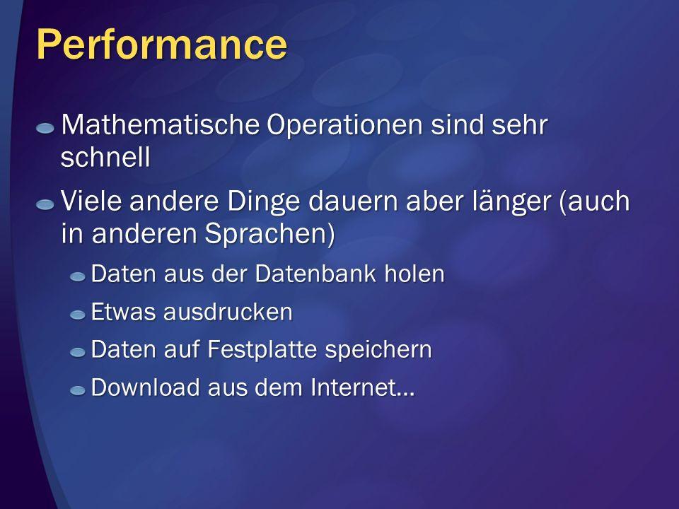 Performance Mathematische Operationen sind sehr schnell