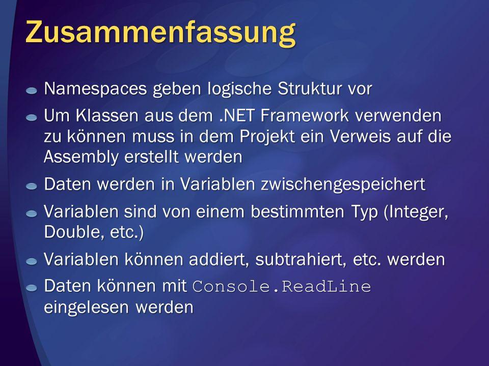 Zusammenfassung Namespaces geben logische Struktur vor