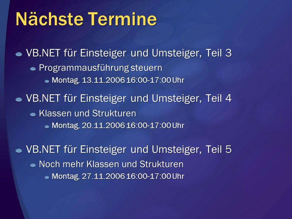 Nächste Termine VB.NET für Einsteiger und Umsteiger, Teil 3