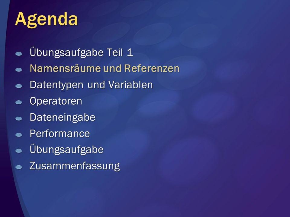 Agenda Übungsaufgabe Teil 1 Namensräume und Referenzen