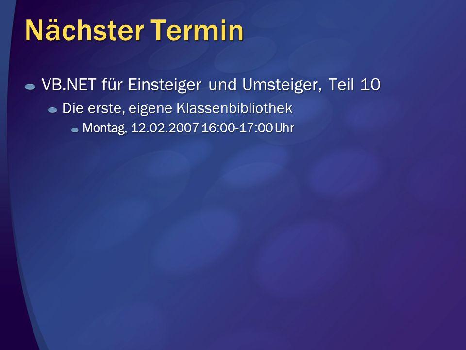 Nächster Termin VB.NET für Einsteiger und Umsteiger, Teil 10