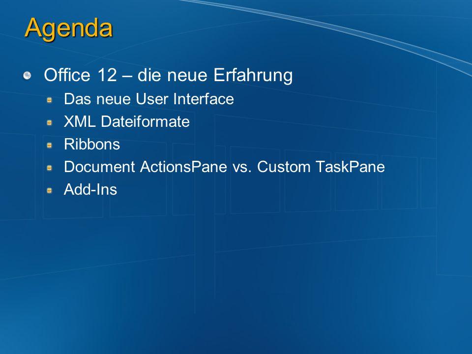 Agenda Office 12 – die neue Erfahrung Das neue User Interface
