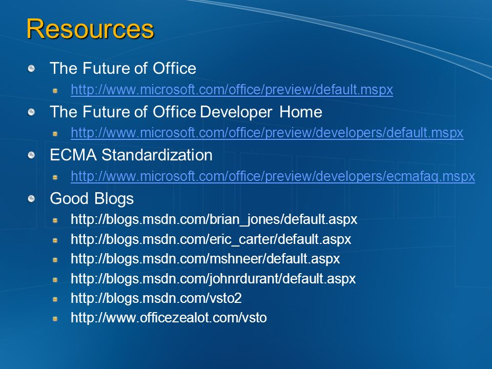 Resources The Future of Office The Future of Office Developer Home