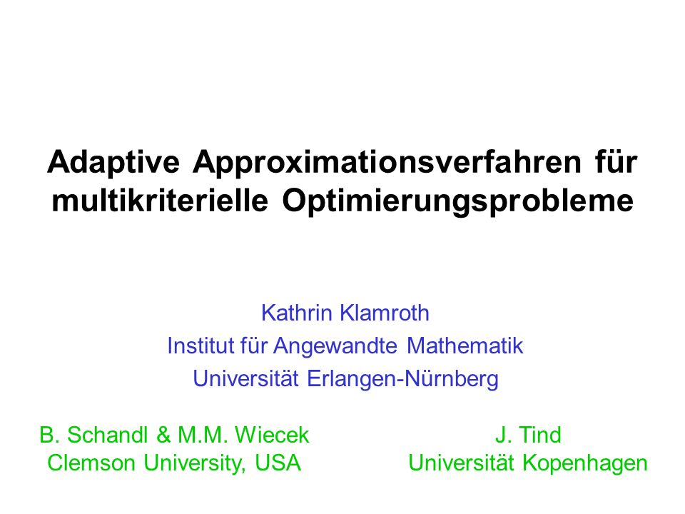 Adaptive Approximationsverfahren für multikriterielle Optimierungsprobleme