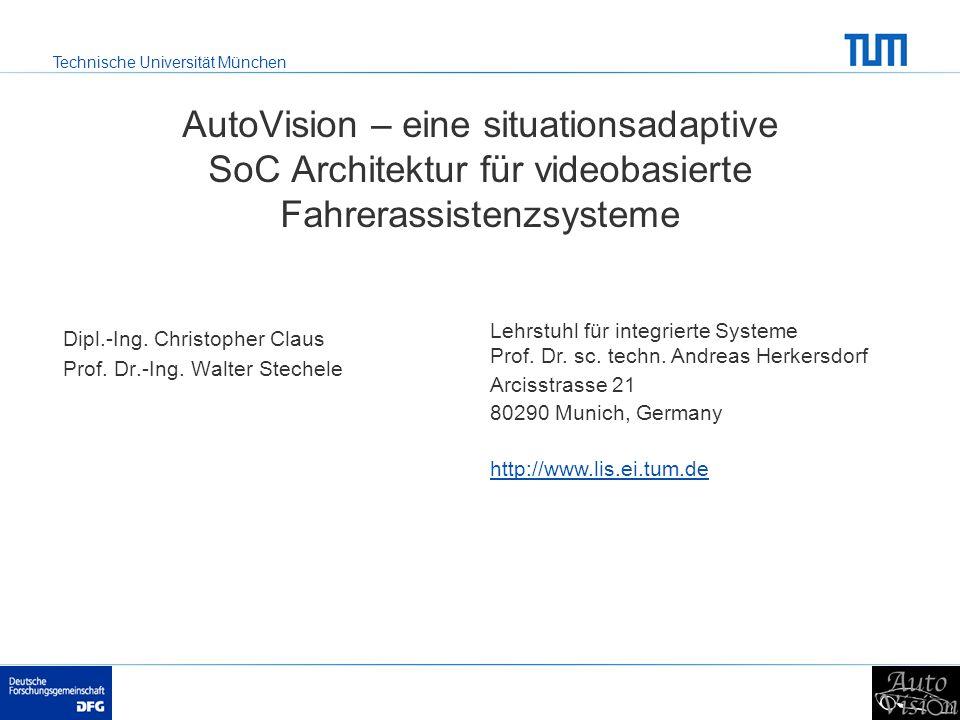 Dipl.-Ing. Christopher Claus Prof. Dr.-Ing. Walter Stechele