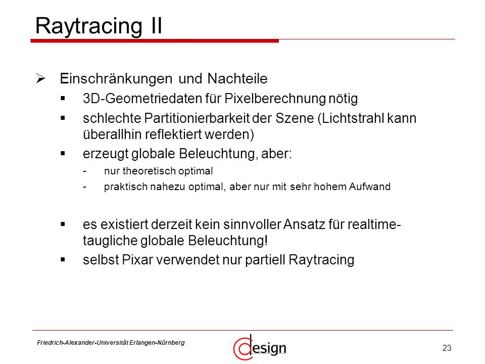 Raytracing II Einschränkungen und Nachteile