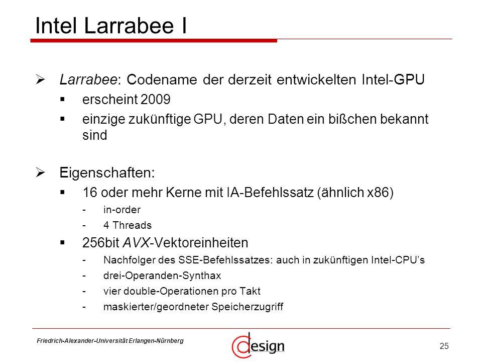 Intel Larrabee I Larrabee: Codename der derzeit entwickelten Intel-GPU