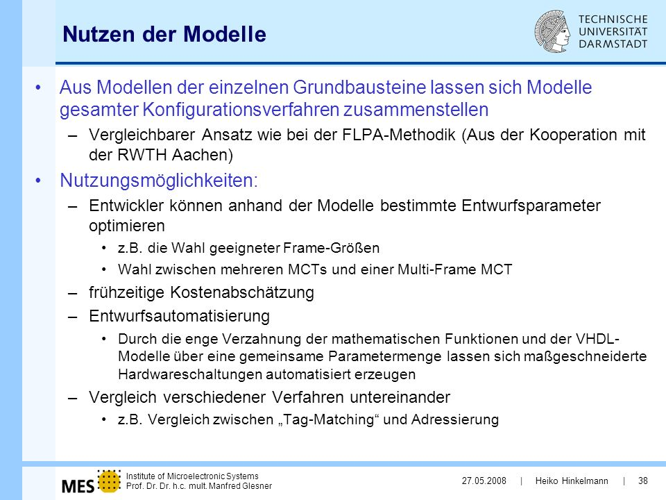 Nutzen der Modelle Aus Modellen der einzelnen Grundbausteine lassen sich Modelle gesamter Konfigurationsverfahren zusammenstellen.