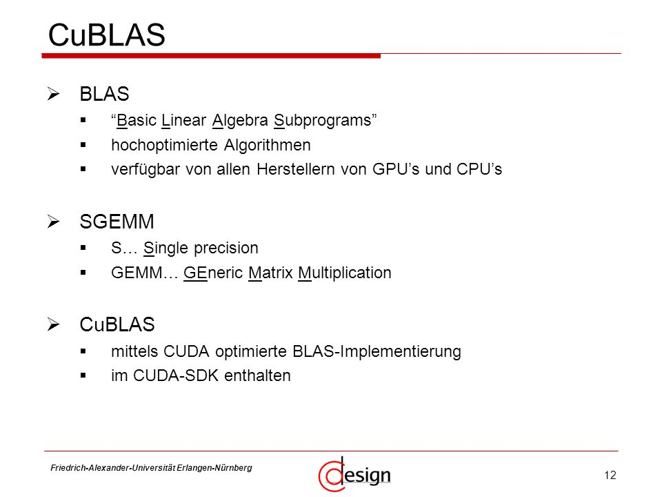 CuBLAS BLAS SGEMM CuBLAS Basic Linear Algebra Subprograms