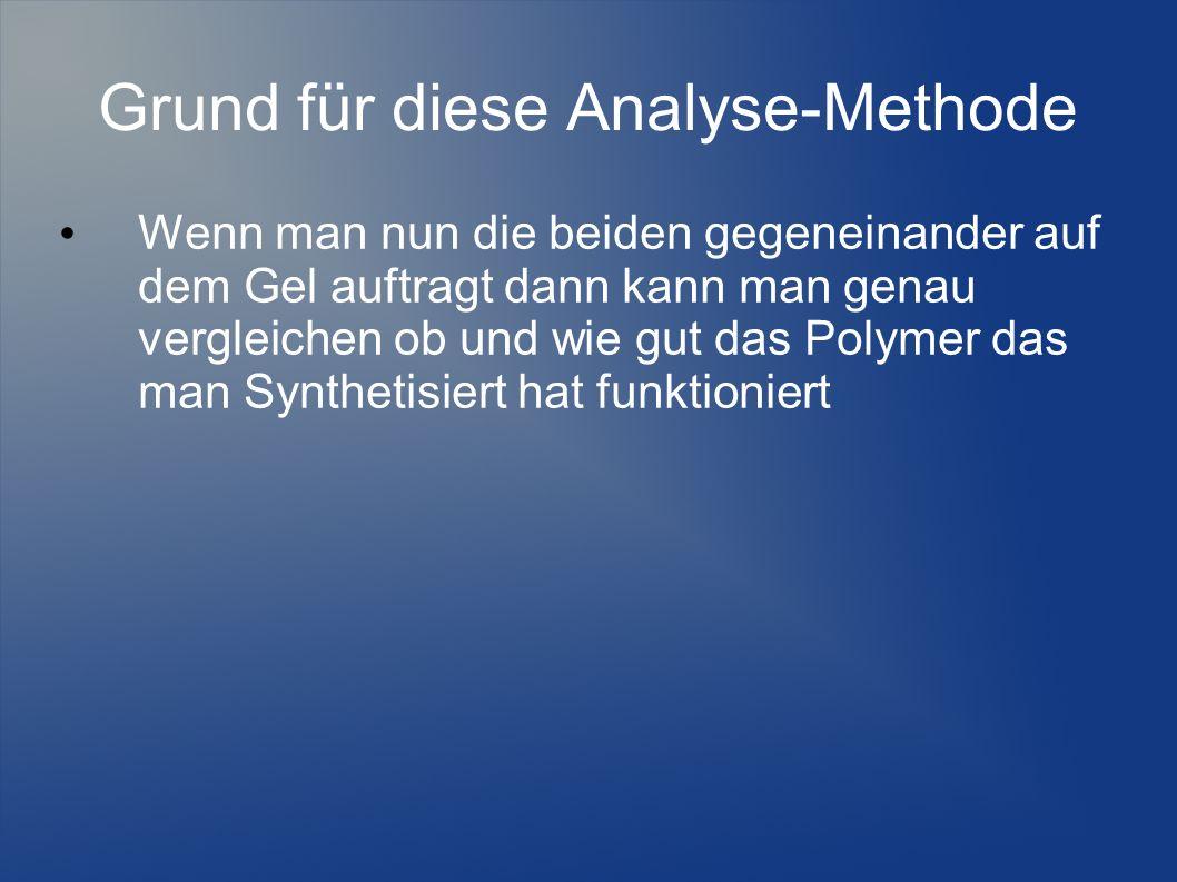 Grund für diese Analyse-Methode