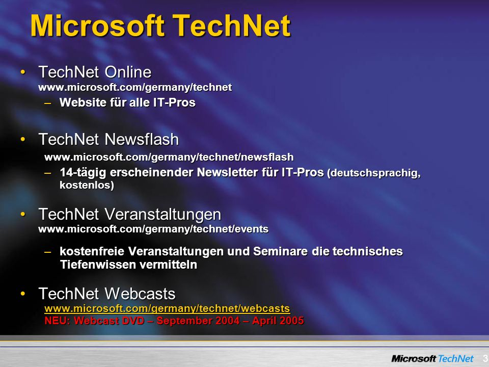 Microsoft TechNet TechNet Online www.microsoft.com/germany/technet
