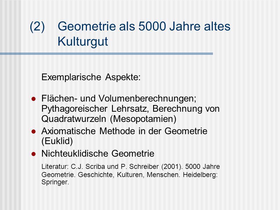 (2) Geometrie als 5000 Jahre altes Kulturgut