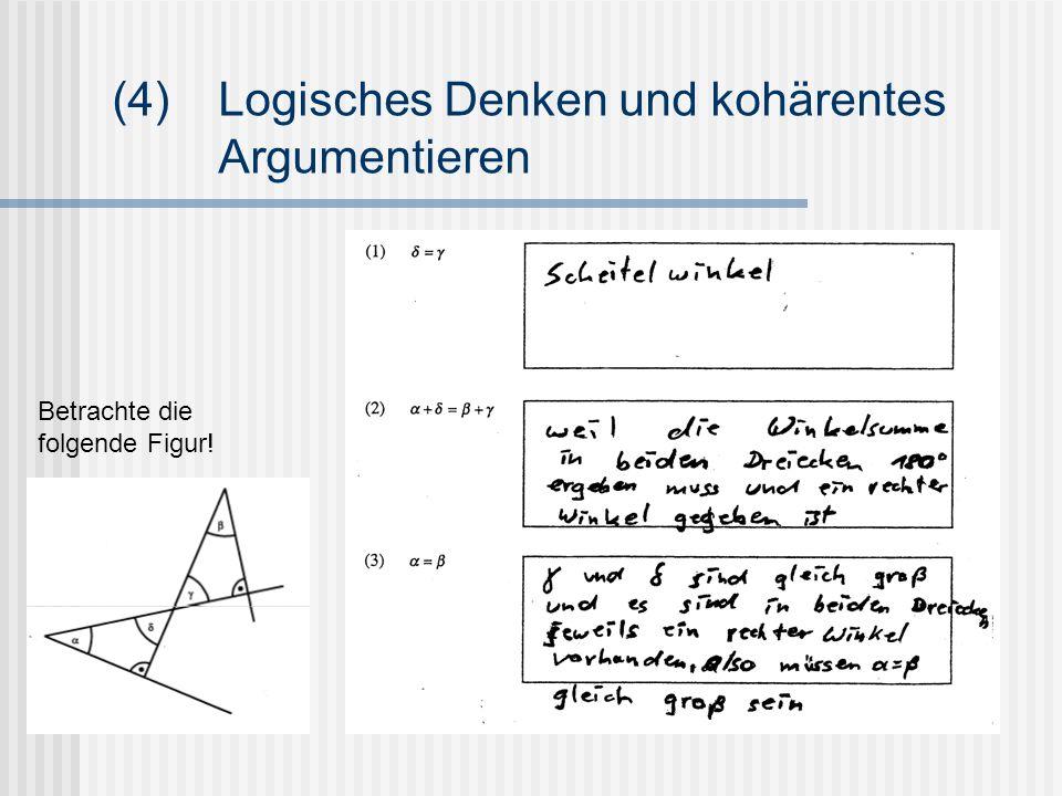 (4) Logisches Denken und kohärentes Argumentieren