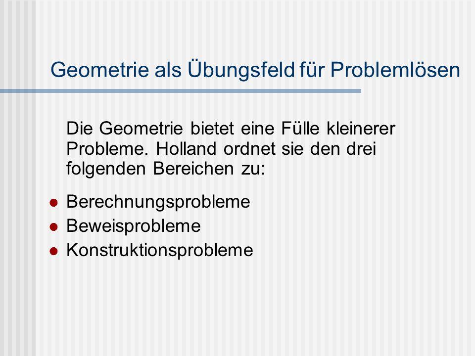 Geometrie als Übungsfeld für Problemlösen