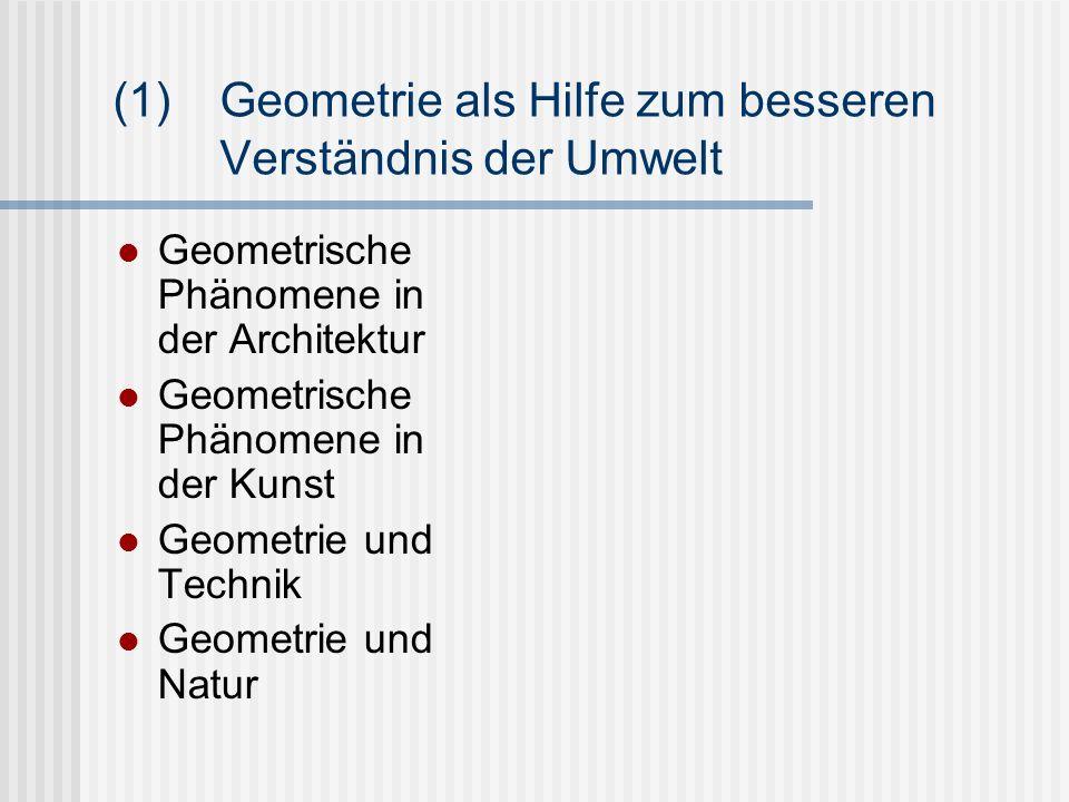 (1) Geometrie als Hilfe zum besseren Verständnis der Umwelt