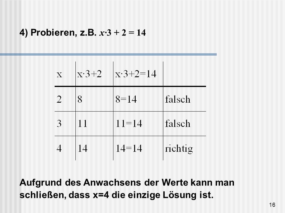 4) Probieren, z.B.