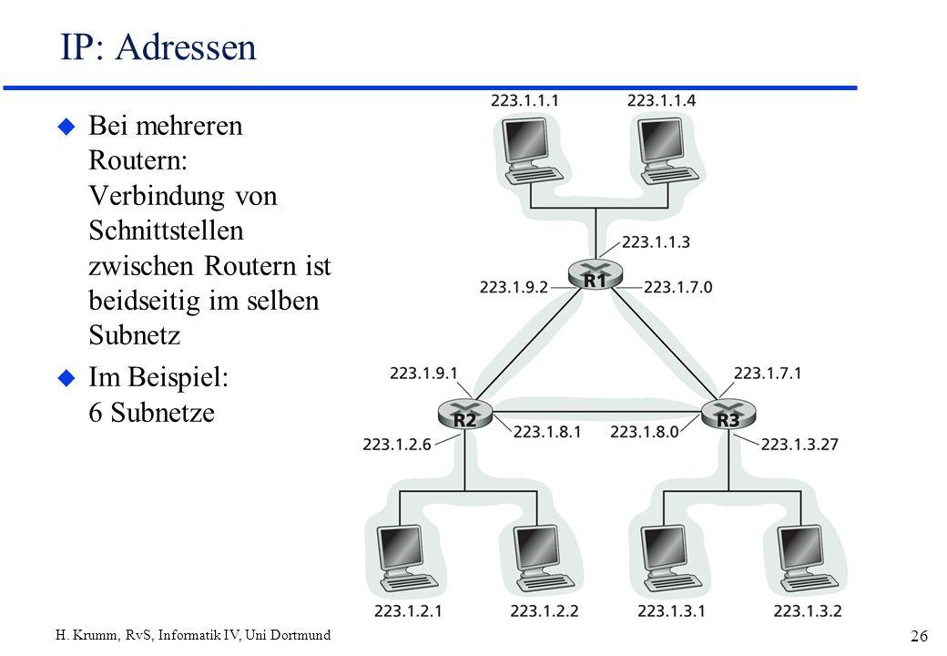IP: Adressen Bei mehreren Routern: Verbindung von Schnittstellen zwischen Routern ist beidseitig im selben Subnetz.
