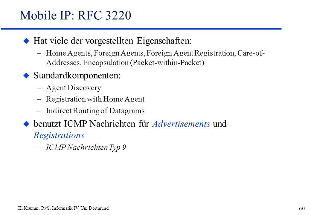Mobile IP: RFC 3220 Hat viele der vorgestellten Eigenschaften: