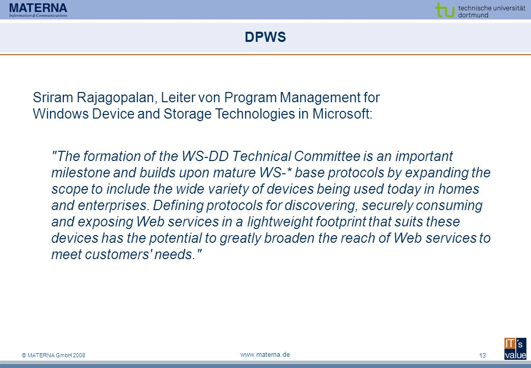 DPWS Sriram Rajagopalan, Leiter von Program Management for Windows Device and Storage Technologies in Microsoft: