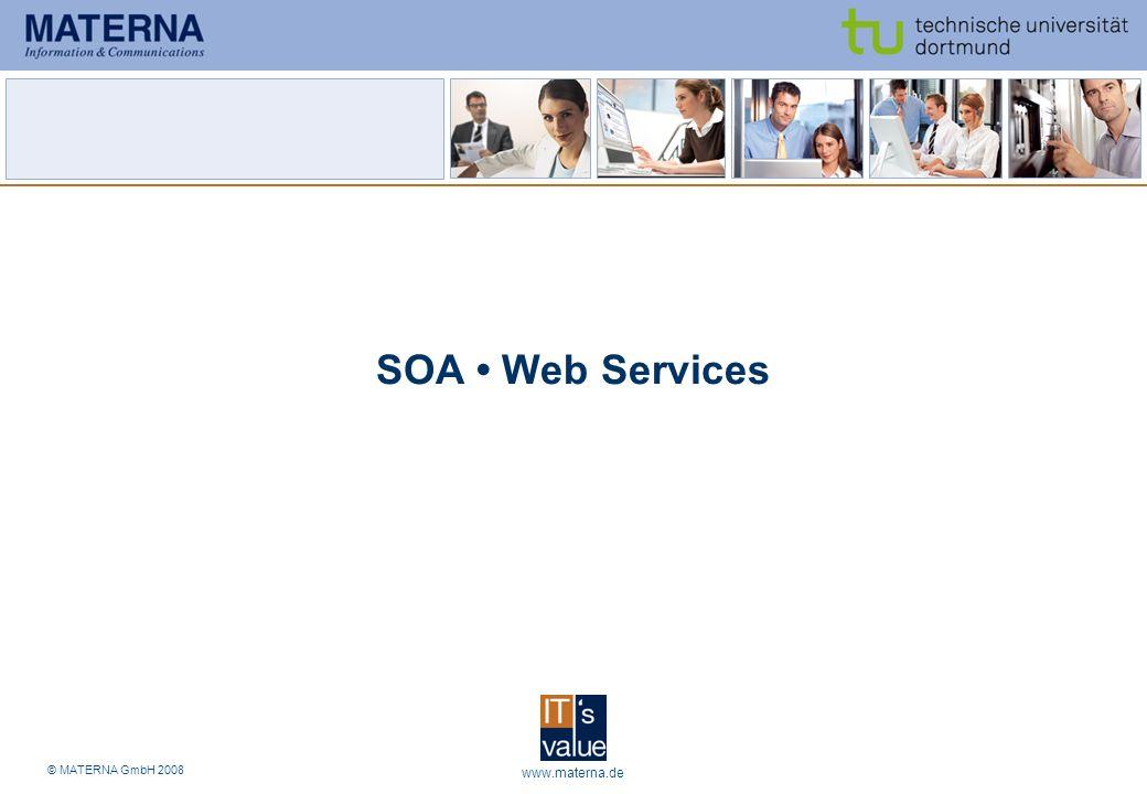 SOA • Web Services www.materna.de