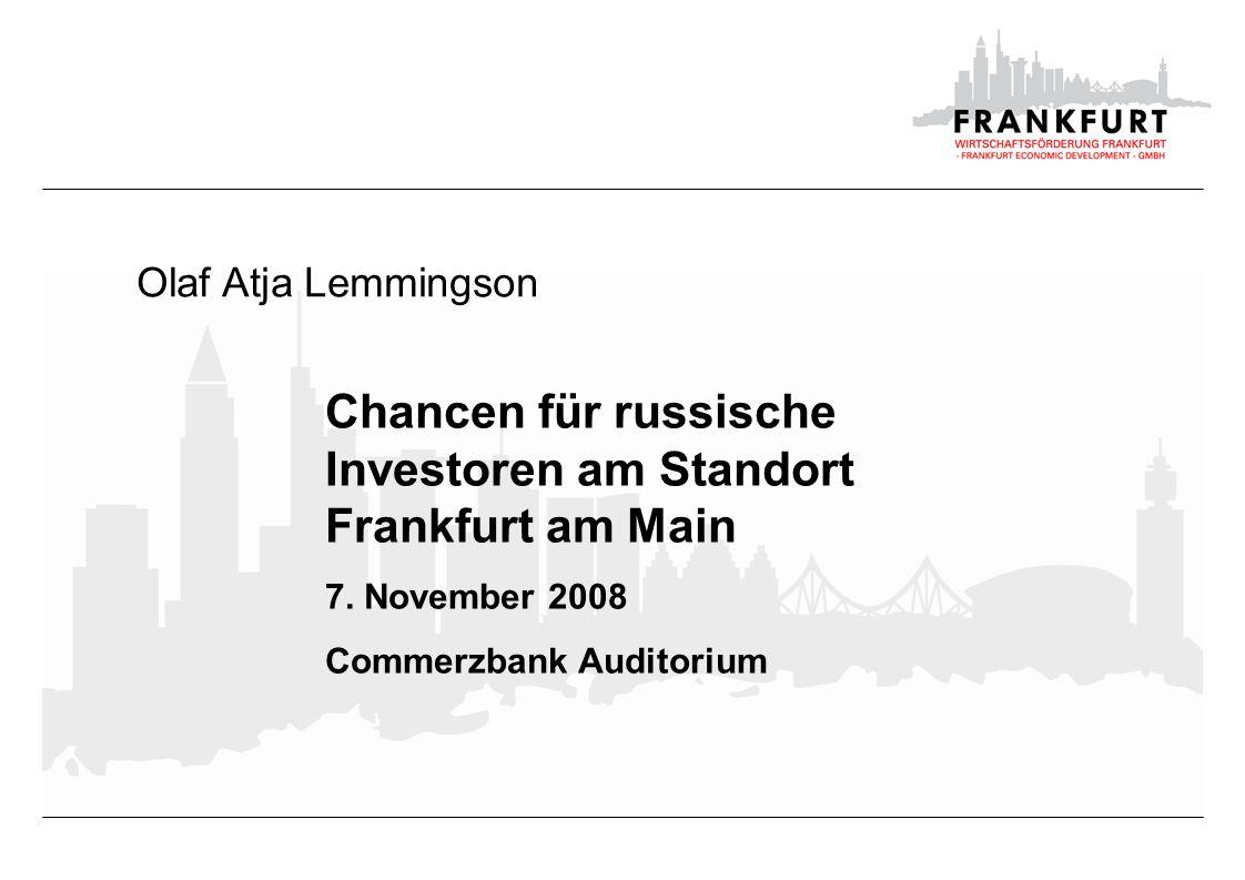 Chancen für russische Investoren am Standort Frankfurt am Main
