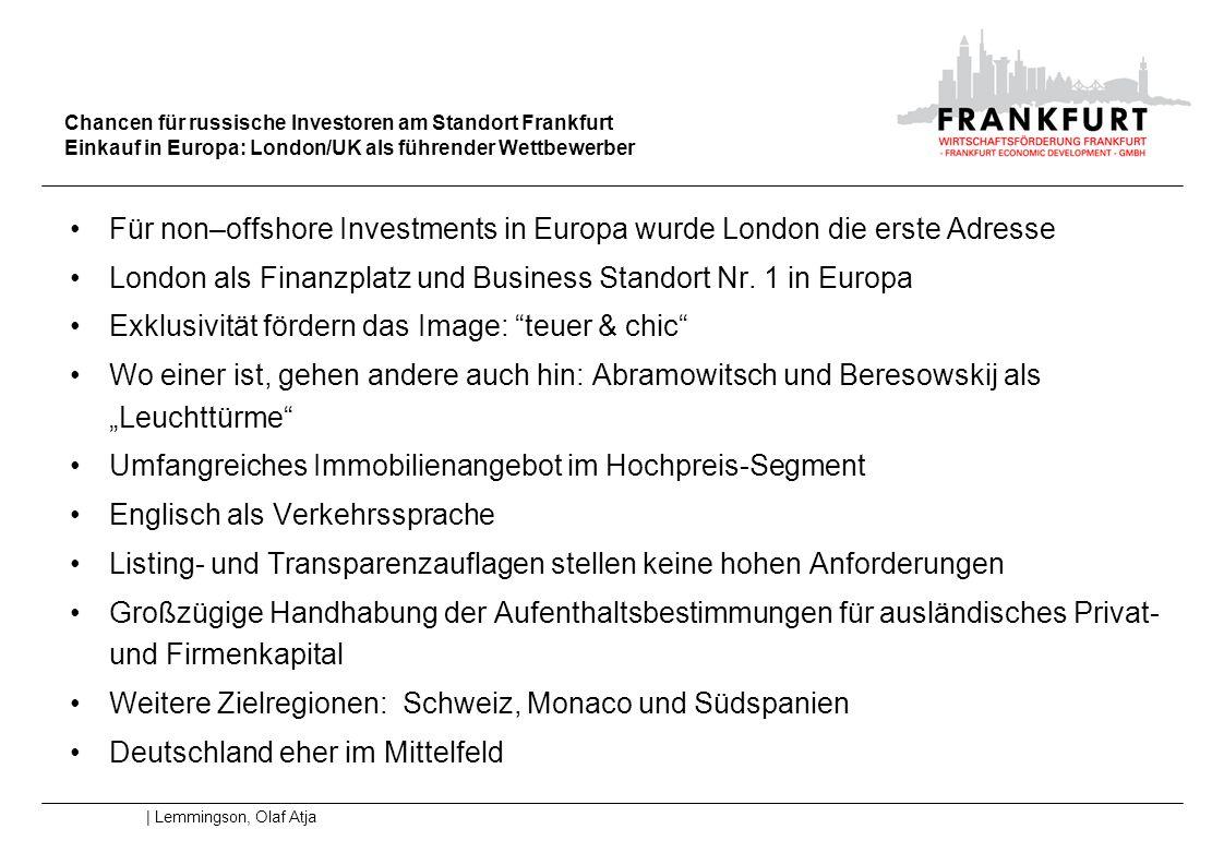 Für non–offshore Investments in Europa wurde London die erste Adresse