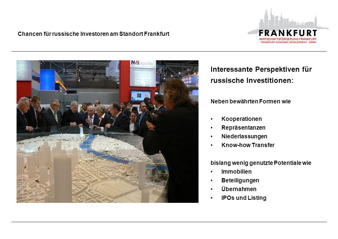 Interessante Perspektiven für russische Investitionen: