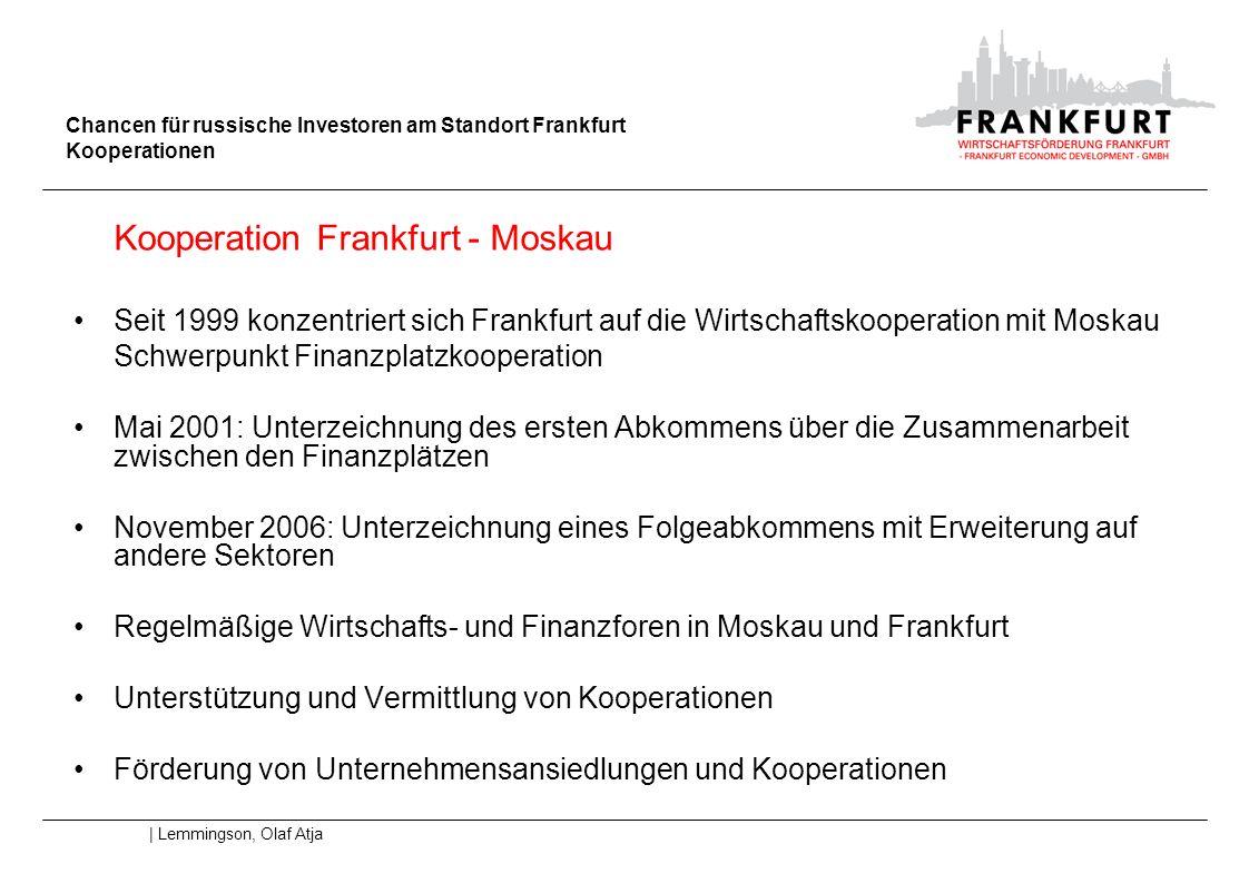 Kooperation Frankfurt - Moskau