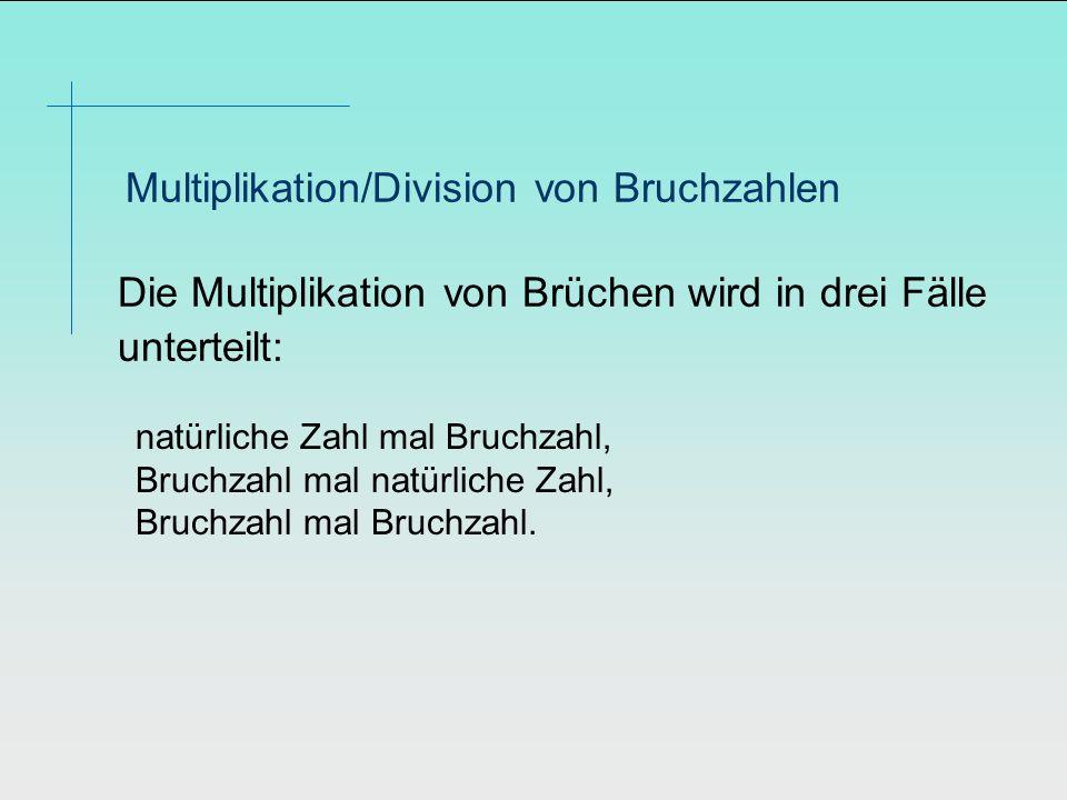 Multiplikation/Division von Bruchzahlen