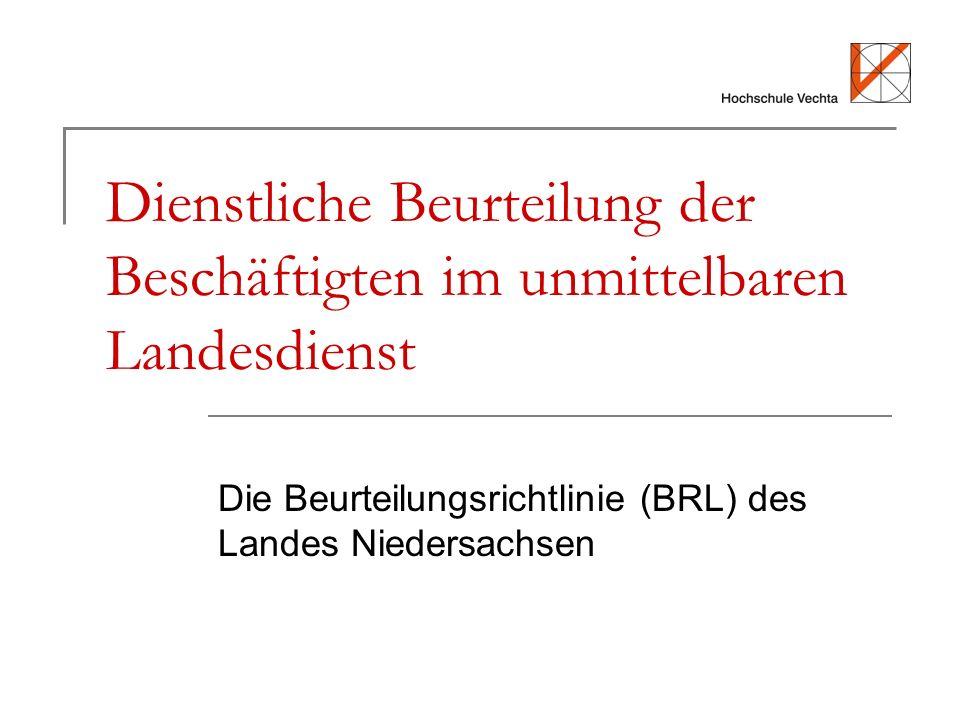 Die Beurteilungsrichtlinie (BRL) des Landes Niedersachsen