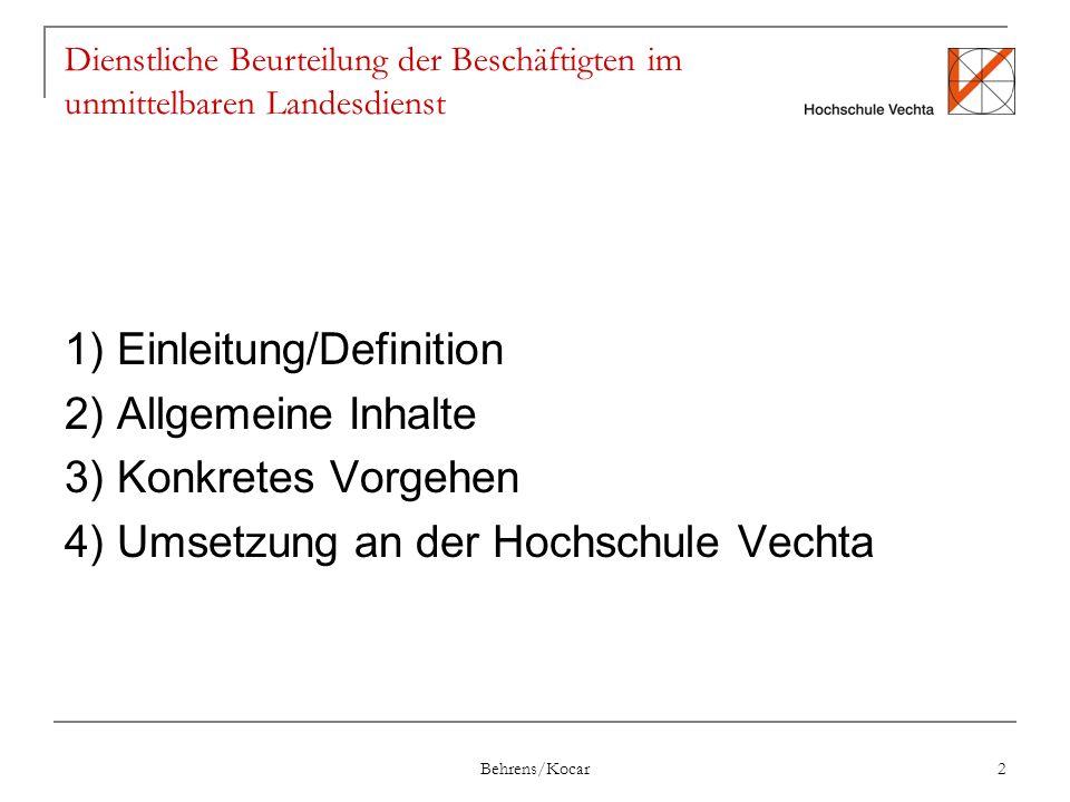 1) Einleitung/Definition 2) Allgemeine Inhalte 3) Konkretes Vorgehen