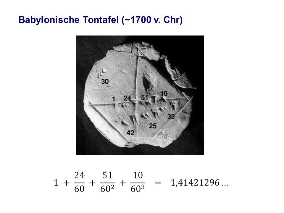 Babylonische Tontafel (~1700 v. Chr)