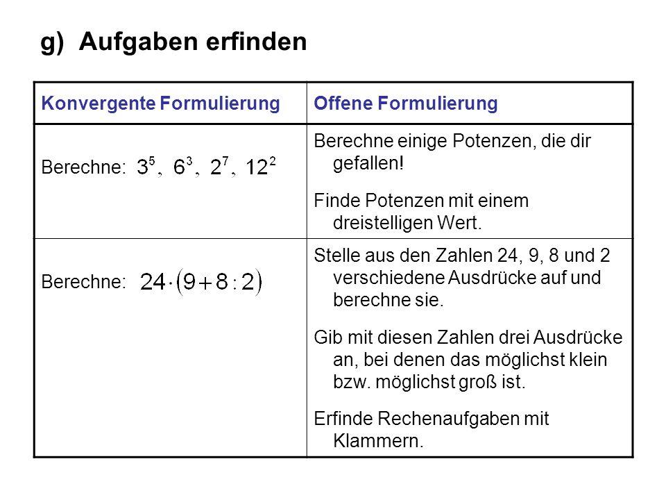 g) Aufgaben erfinden Konvergente Formulierung Offene Formulierung
