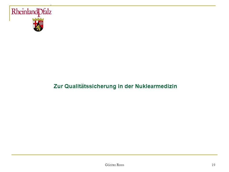 Zur Qualitätssicherung in der Nuklearmedizin