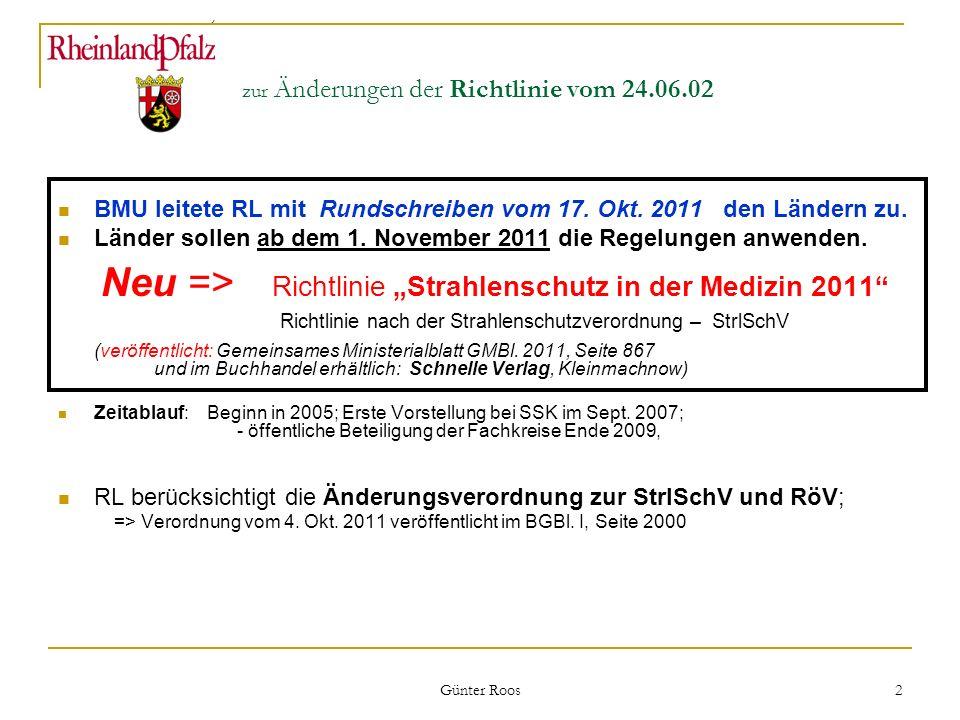 zur Änderungen der Richtlinie vom 24.06.02