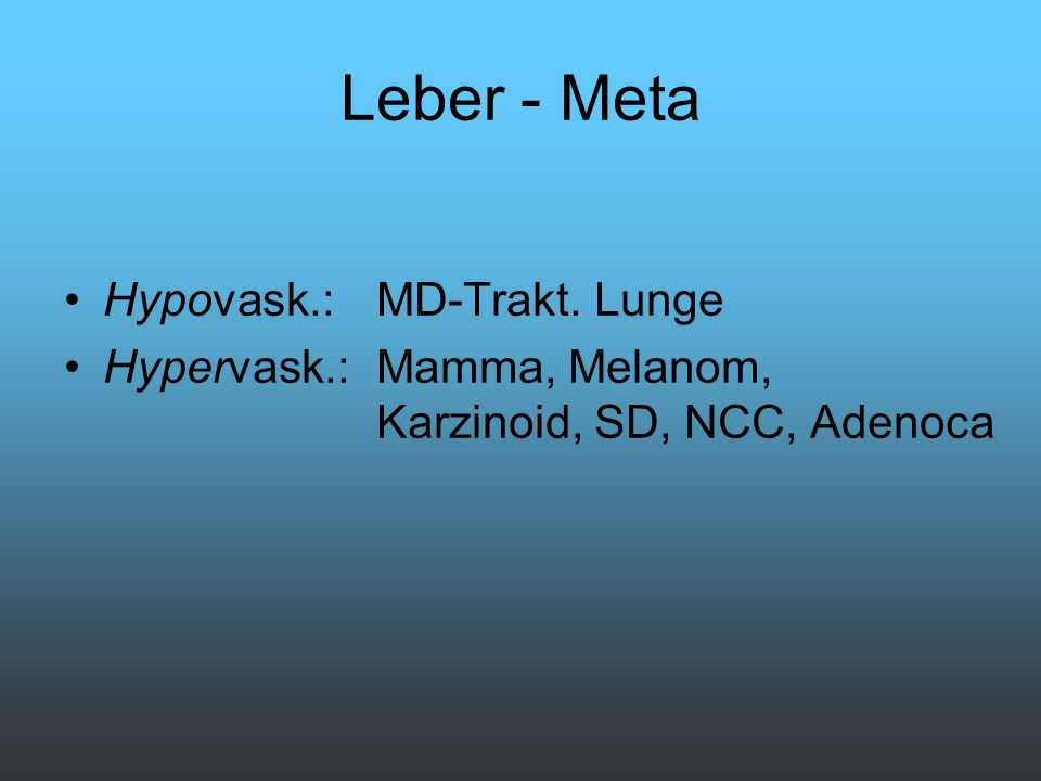 Leber - Meta Hypovask.: MD-Trakt. Lunge