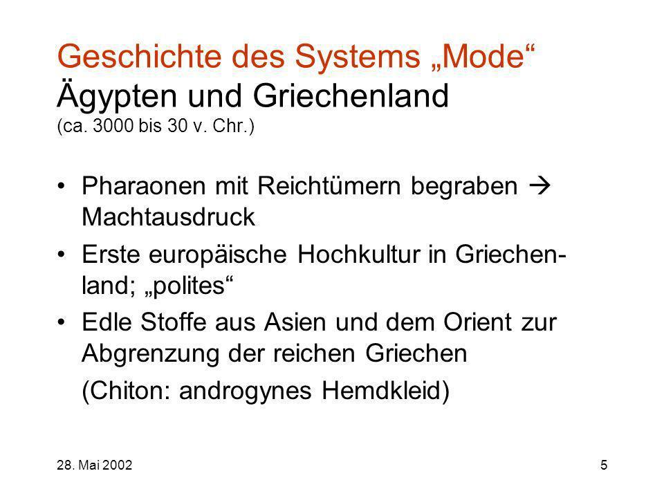 """Geschichte des Systems """"Mode Ägypten und Griechenland (ca"""