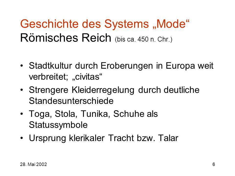 """Geschichte des Systems """"Mode Römisches Reich (bis ca. 450 n. Chr.)"""