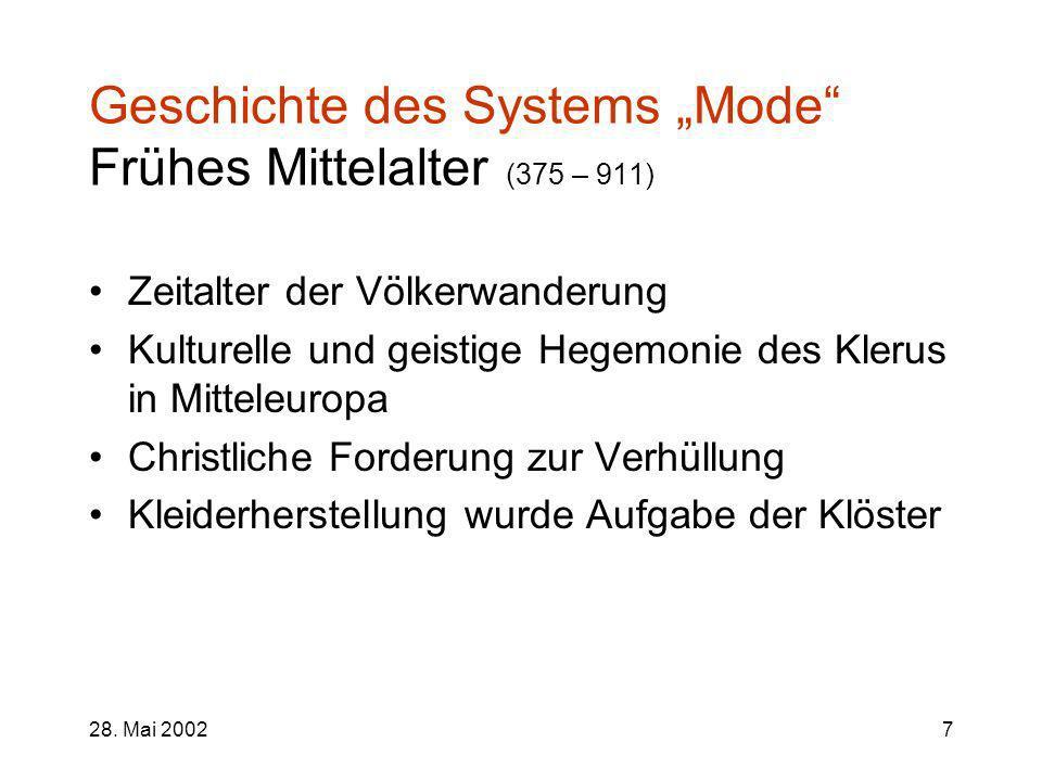 """Geschichte des Systems """"Mode Frühes Mittelalter (375 – 911)"""