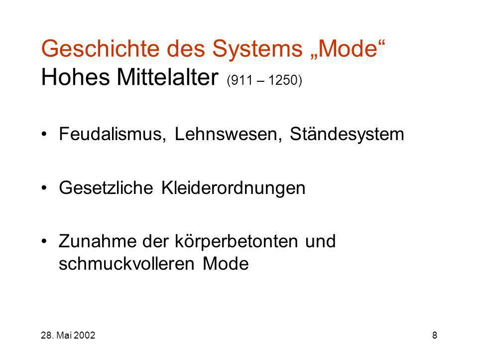 "Geschichte des Systems ""Mode Hohes Mittelalter (911 – 1250)"
