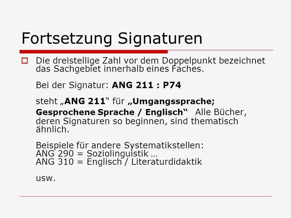 Fortsetzung Signaturen