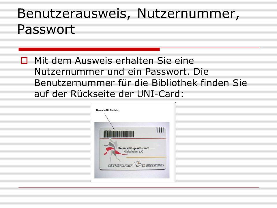 Benutzerausweis, Nutzernummer, Passwort
