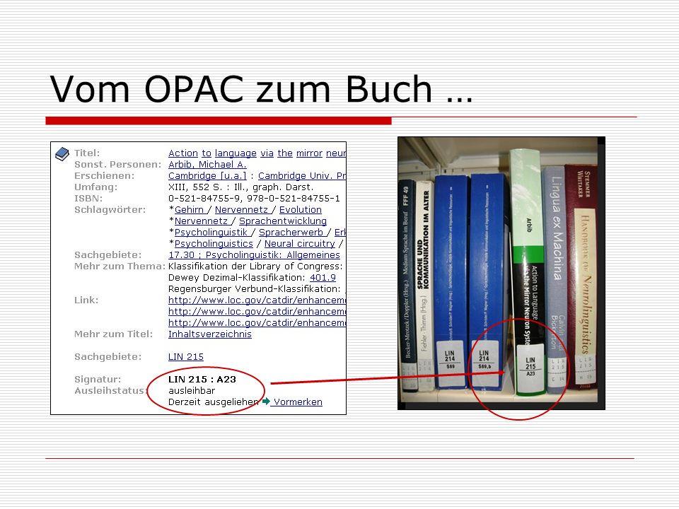 Vom OPAC zum Buch …